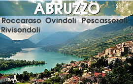 Montagna Italia: Offerte Abruzzo, Roccaraso, Rivisondoli, Pescasseroli, Pescocostanzo